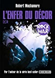 rock war tome 2 l enfer du d?cor