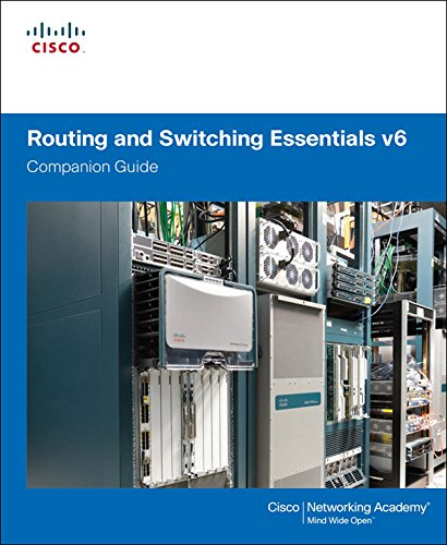 Routing and Switching Essentials v6 Companion Guide (English Edition) por Cisco Networking Academy