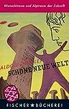Schöne neue Welt: Ein Roman der Zukunft - Aldous Huxley