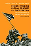 Understanding Global Conflict and Cooperation:An Introduction to      Theory and History