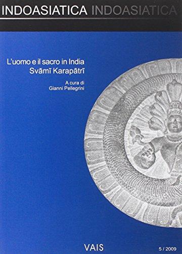 L'uomo e il sacro in India. Svami Karapatri