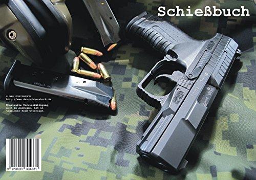 Preisvergleich Produktbild Schießbuch für Sportschützen und Behörden - Motiv Walther P99 AS