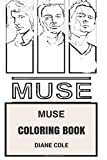 Muse Coloring Book: Alternative Rock and Hard Pop Electronica Matthew Bellamy and Chris Wolstenholme Inspired Adult Coloring Book