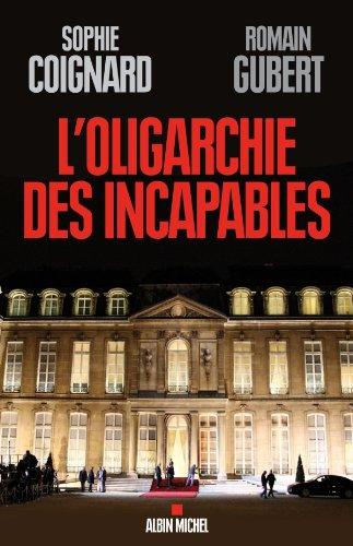 L'Oligarchie des incapables par Sophie Coignard