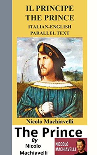 The Prince/Il Principe.English (English Edition) por Nicolo  Machiavelli