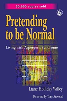 Descargar Pretending to be Normal: Living with Asperger's Syndrome Epub Gratis