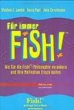 Für immer Fish! (Redline Wirtschaft bei ueberreuter) - Stephen C Lundin