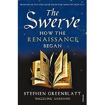 The Swerve: How the Renaissance Began