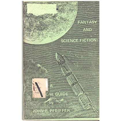 Fantasy and science fiction: A critical guide,