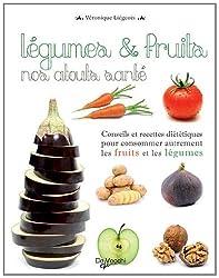 Légumes et fruits nos atouts santé