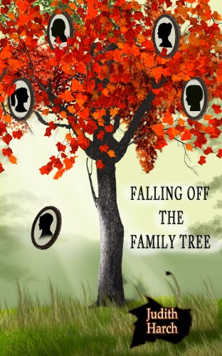 Falling Off the Family Tree by [Harch, Judith]