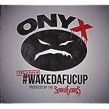 #wakedafucup (Reloaded)