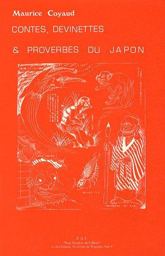 Contes, devinettes et proverbes du Japon par Maurice Coyaud