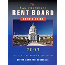 The San Francisco Rent Board User's Guide by Steven Adair MacDonald (2002-12-02)