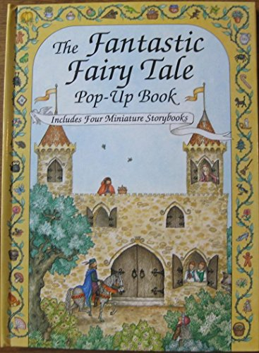 The Fantastic Fairy Tale Pop-Up Book/Includes Four Miniature Storybooks by Ron Van Der Meer (1-Jul-1993) Hardcover