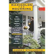 Marigolds For Mourning (Thyme Will Tell Mysteries, Band 2)