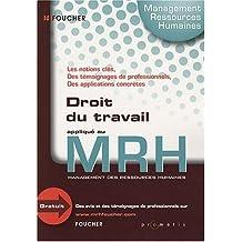 Droit du travail appliqué au MRH (Management des ressources humaines)