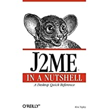 [J2ME in a Nutshell] (By: Kim Topley) [published: April, 2002]
