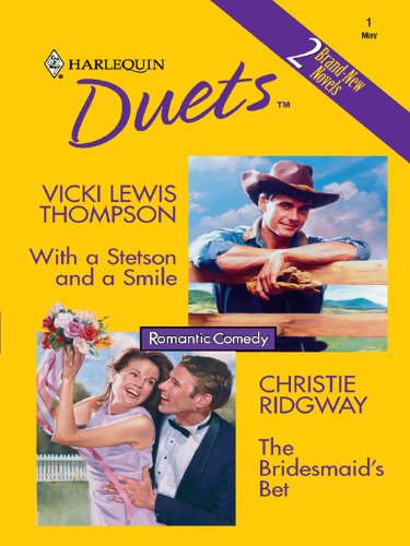With a Stetson and a Smile & The Bridesmaid's Bet: An Anthology (English Edition) -