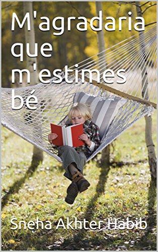 M'agradaria que m'estimes bé (Catalan Edition)