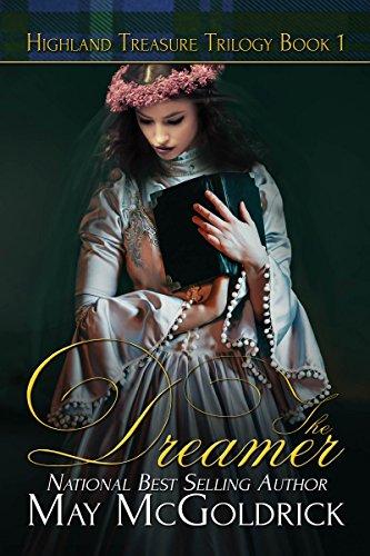 The Dreamer (Highland Treasure Trilogy Book 1) by May McGoldrick