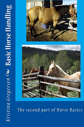 Basic Horse Handling: The second part of Horse Basics (English Edition) (Cart Racing Horse)