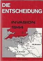 DIE ENTSCHEIDUNG: INVASION 1944