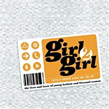 Girl2girl: The Lives and Loves of Young Lesbian and Bisexual Women (Diva Books)