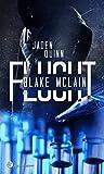 Flucht (Blake McLain 1) von Jaden Quinn