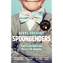 Spoonbenders: A hilarious and heartwarming family drama, a BBC Radio 2 Book Club pick