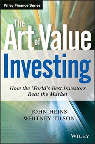 The Art of Value Investing: How the World's Best Investors Beat the Market (Wiley Finance Series)