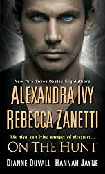 On the Hunt (The Sentinels) by Alexandra Ivy (2015-08-25)