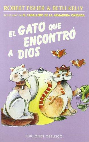 El Gato Que Encontro a Dios por Dr Robert Fisher