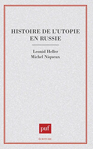 Histoire de l'utopie en Russie par Leonid Heller