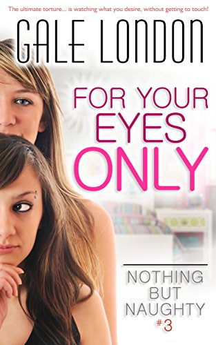 for-your-eyes-only-kinky-lesbian-erotica-nothing-but-naughty-book-3-english-edition