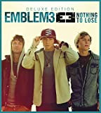 Songtexte von Emblem3 - Nothing to Lose