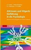 Atkinsons und Hilgards Einführung in die Psychologie by Edward E - Smith (2007-09-27) - Edward E. Smith;Susan Nolen-Hoeksema;Barbara L. Fredrickson;Geoffrey R. Loftus