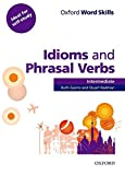 #10: Oxford Word Skills: Idioms and Phrasal Verbs Intermediate
