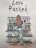 Love Punked by Nia Lucas