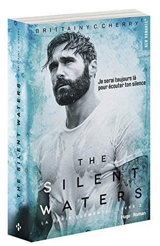 the silent waters - tome 3 série the elements
