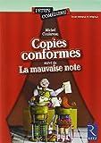 Copies conformes suivi de La mauvaise note by Michel Coulareau (2001-03-07)