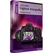 Digitale Fotografie - 400 Tipps & Rezepte (Pearson Photo)