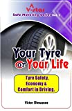 Your Tyre or Your Life (V-Star Safe Motoring Series Book 1)