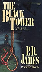 The Black Tower (Adam Dalgliesh Mystery Series #5)
