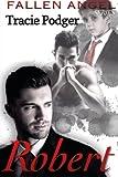 Robert: A Mafia Romance: Volume 1 (Fallen Angel)