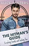 The Hitman's Guide to Making Friends and Finding Love: (The Hitman's Guide 1) (English Edition)