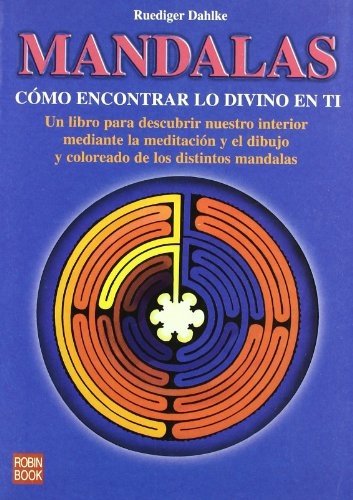 Mandalas - como encontrar lo divino en ti (New Age)