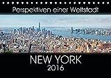 Perspektiven einer Weltstadt - New York (Tischkalender 2016 DIN A5 quer): Atemberaubende Ansichten der Metropole New York. (Monatskalender, 14 Seiten ) (CALVENDO Orte)