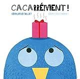 "Afficher ""Cacarrément"""