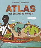 Atlas des enfants du monde | Balandras, Elodie (1981-....). Illustrateur